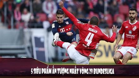 5 Siêu Phẩm Ấn Tượng Nhất Vòng 29 Bundesliga