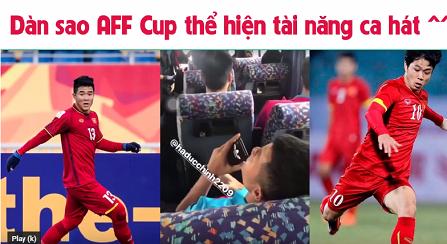 Khả năng ca hát của các cầu thủ đội tuyển Việt Nam