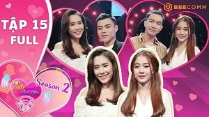 Tần số tình yêu tập 15: Việt Hương khuyên bạn trẻ hay ghen thì không nên yêu dân kịch