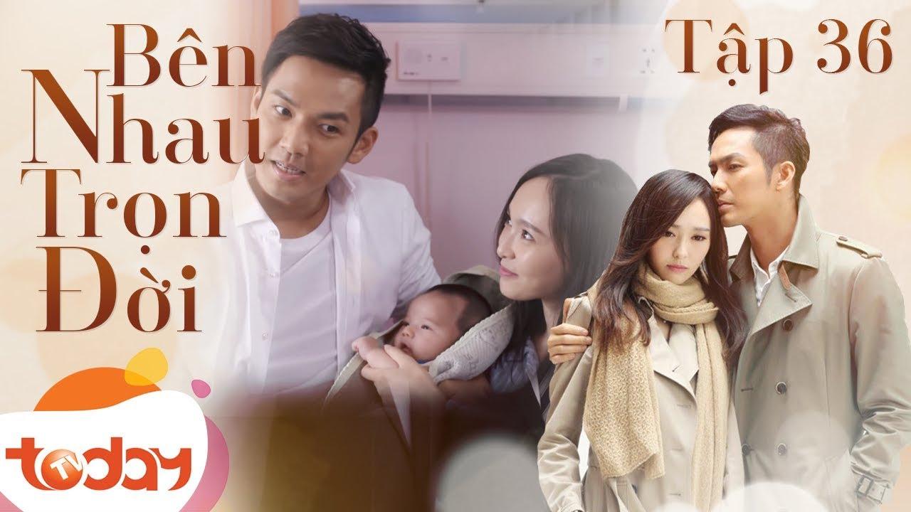 Bên nhau trọn đời (My Sunshine) Hà Dĩ Thâm, Triệu Mặc Sênh Tập 36
