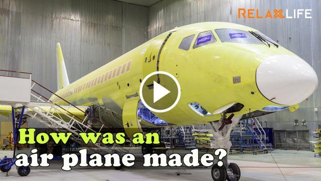 3 phút mô tả toàn bộ quá trình lắp ráp 1 chiếc máy bay