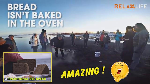 Đến vùng đất của núi lửa, bạn sẽ dược thưởng thức món bánh mỳ nướng từ lòng đất